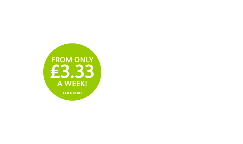 From only £3.33 per week